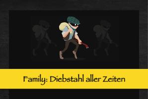 Квест Family: Diebstahl aller Zeiten