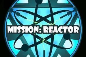 Квест Mission: Reactor