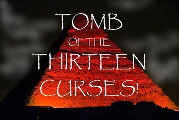 The Tomb of the Thirteen Curses