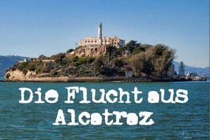 Квест Flucht aus Alcatraz - Zellenblock I