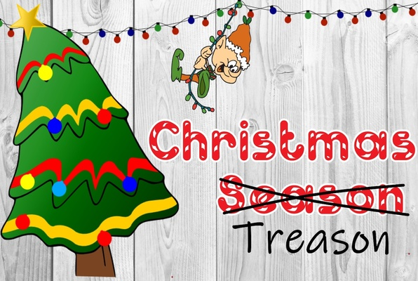 Christmas Treason
