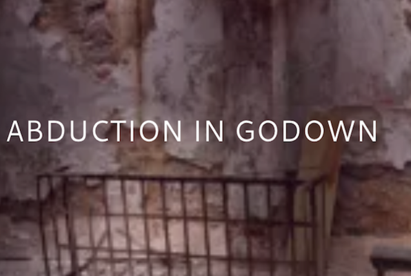 Abduction in Godown