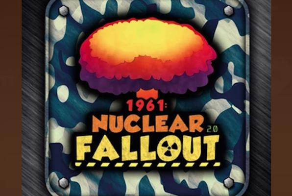1961: Nuclear Fallout