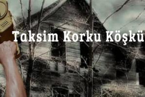 Квест Taksim Korku Köşkü