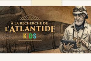 Квест A la Recherche de l'Atlantide Kids