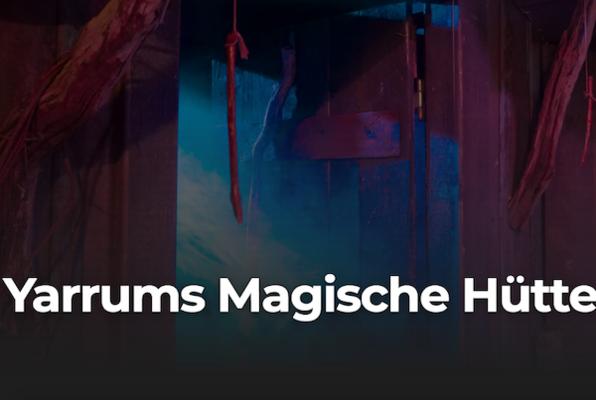 Yarrums Magische Hütte