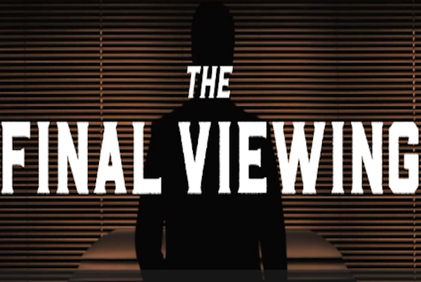 The Final Viewing