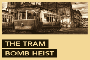 Квест The Tram Bomb Heist