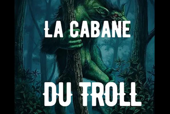 La Cabane du Troll