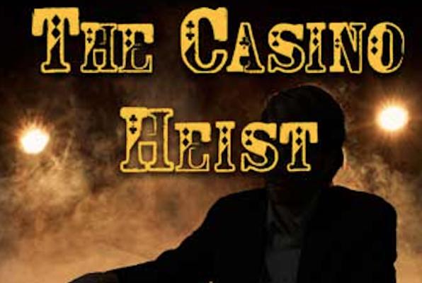 The Casino Heist