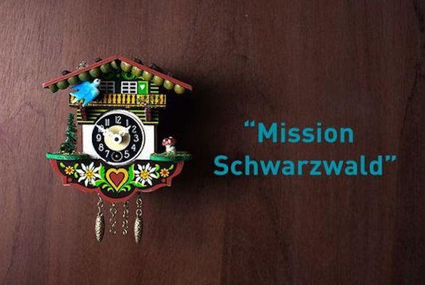 Mission Schwarzwald