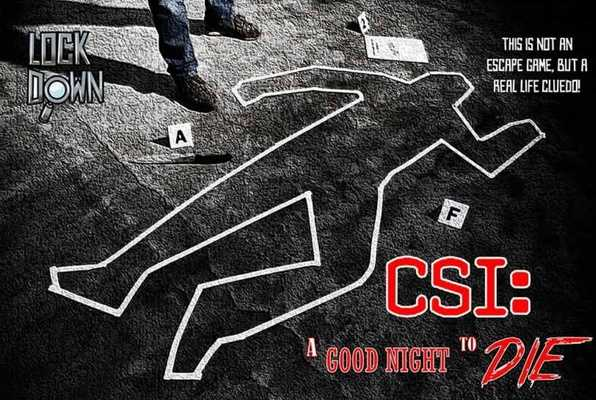 CSI: A GOOD NIGHT TO DIE (Lock Down) Escape Room