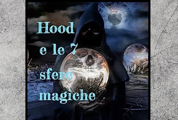 Hood e le 7 Sfere Magiche