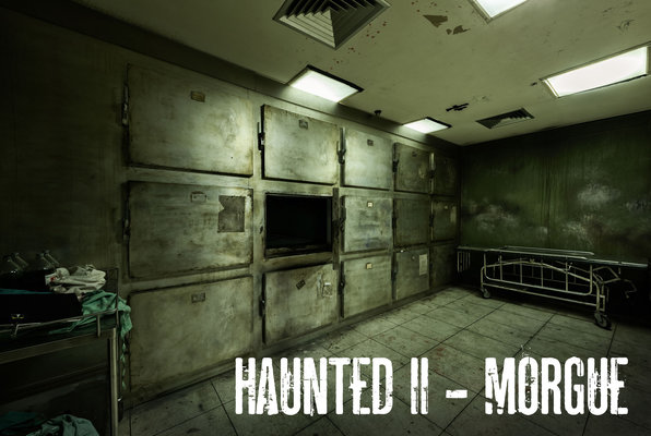 Haunted II - Morgue