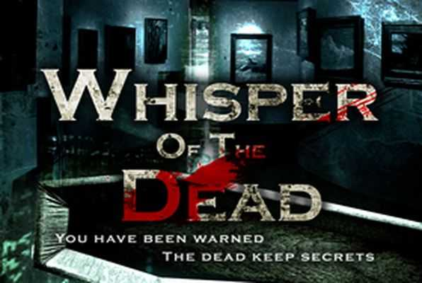 Whisper of The Dead (Season 1+)