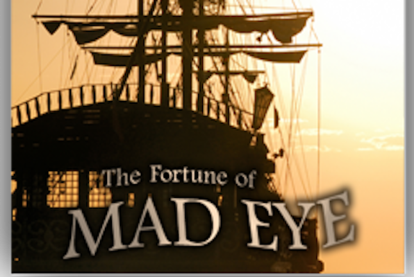 The Fortune of Mad Eye