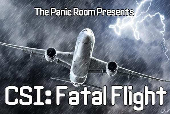 CSI: Fatal Flight (The Panic Room) Escape Room