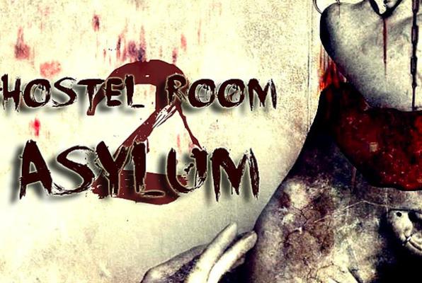 Hostel Room 2 - Asylum