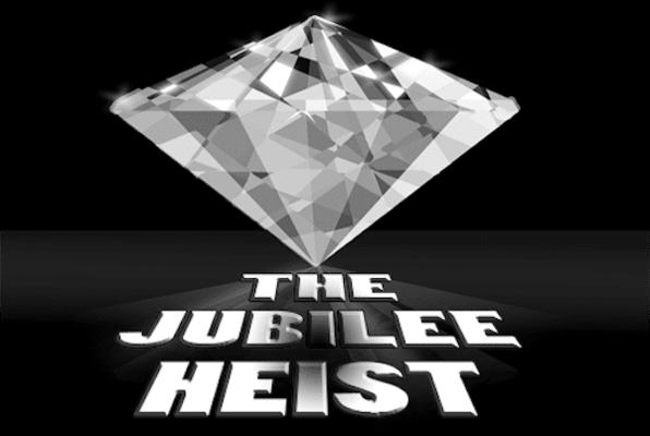 The Jubilee Heist