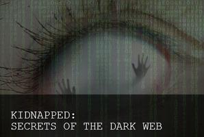 Квест Kidnapped: Secrets of the Dark Web