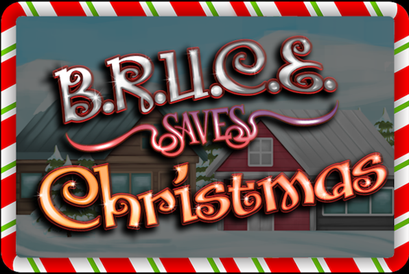 Bruce Saves Christmas Online