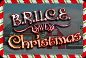 Квест Bruce Saves Christmas Online