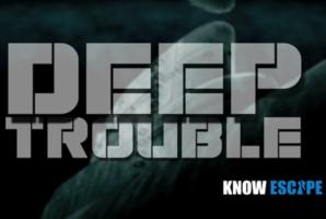 Квест Deep Trouble