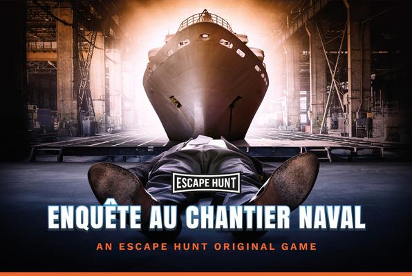 Enquête au Chantier Naval (Escape Hunt Nantes) Escape Room