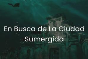 Квест En Busca de la Ciudad Sumergida