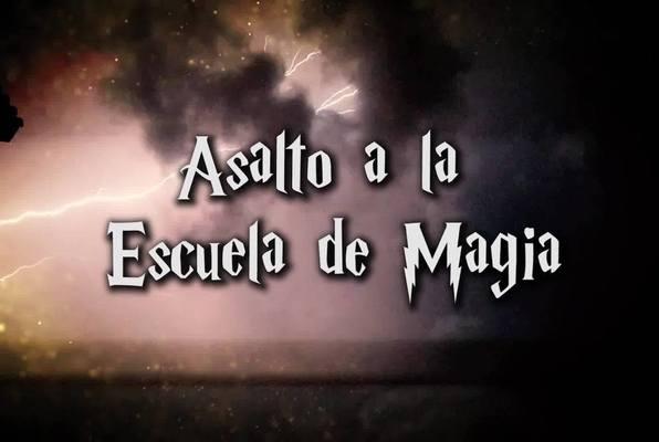 Asalto a la Escuela de Magia