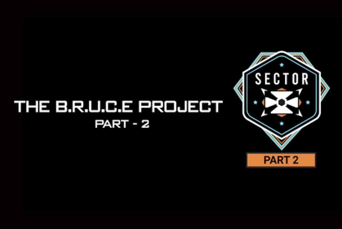 The B.R.U.C.E. Project - Part 2 Online