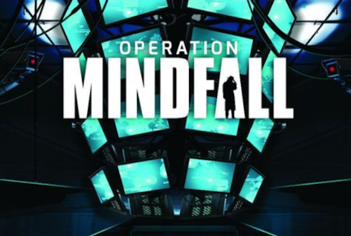 Operation Mindfall Outdoor