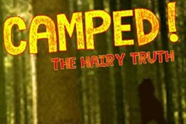 CAMPED! The Hairy Truth