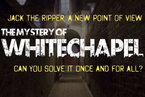 The Mystery of the Whitechapel