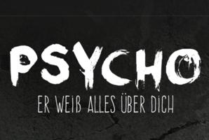 Квест Psycho - Er weiß alles über Dich