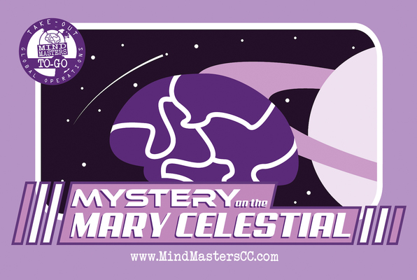 Take Out Global Operations: Mystery on the Mary Celestial