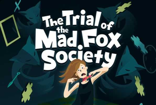 The Trial of the Mad Fox Society (SCRAP) Escape Room