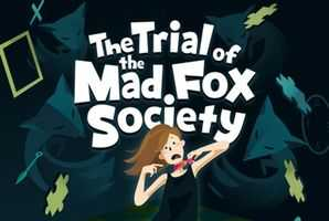 Квест The Trial of the Mad Fox Society