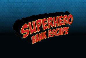 Квест Superhero Bank Escape