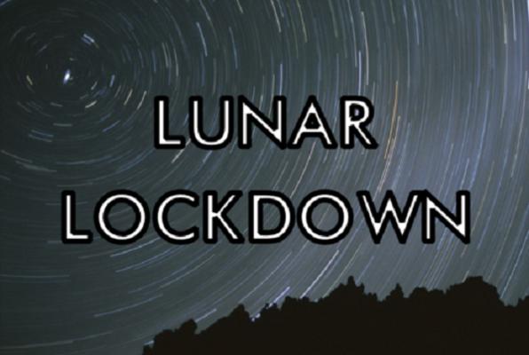 Lunar Lockdown