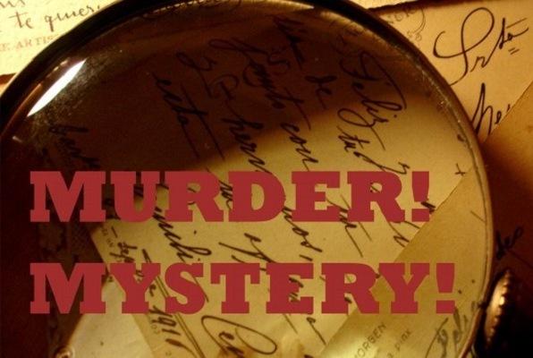 Murder! Mystery!