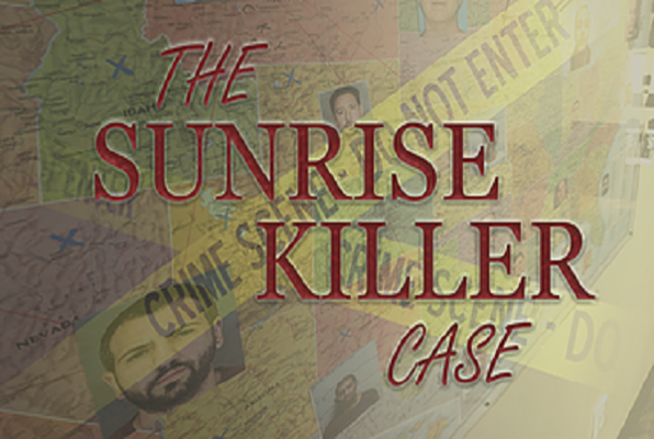 The Sunrise Killer Case