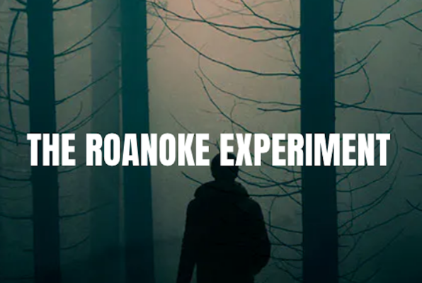 The Roanoke Experiment