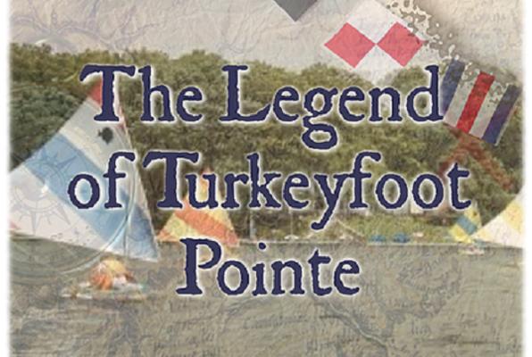 The Legend of Turkeyfoot Pointe
