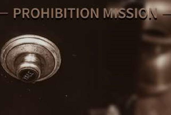 Prohibition Mission