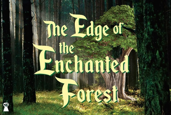 The Edge of the Enchanted Forest