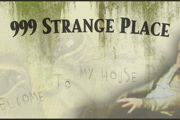 999 Strange Place