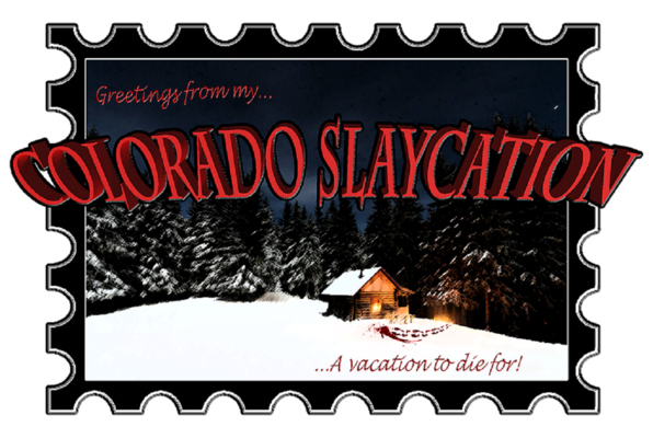 A Colorado Slaycation