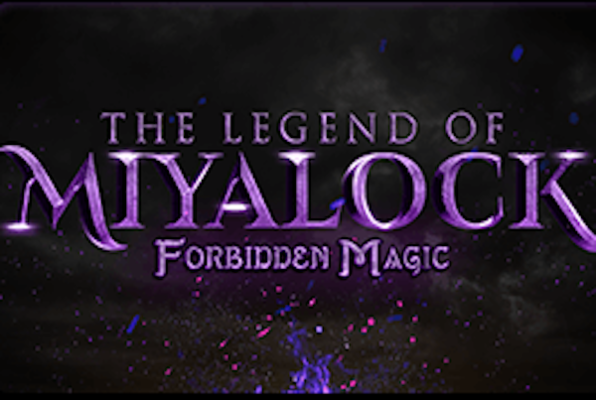 The Legend of Miyalock: Forbidden Magic