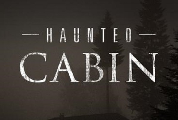 Haunted Cabin